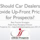 Up-Front Pricing via Email for Car Dealers: Yes or No?